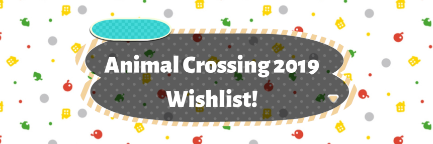 My Animal Crossing SwitchWishlist